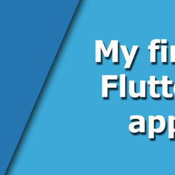 My first Flutter app